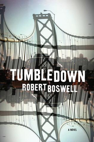 Tumbledown Robert Boswell