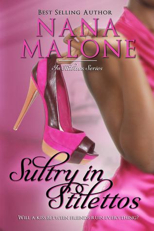 Sultry in Stilettos (In Stilettos, #2) Nana Malone