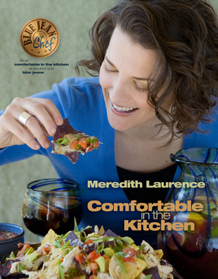 Comfortable in the Kitchen Meredith Laurence