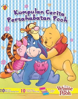 Kumpulan Cerita Persahabatan Pooh  by  Walt Disney Company