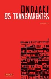 Os Transparentes  by  Ondjaki