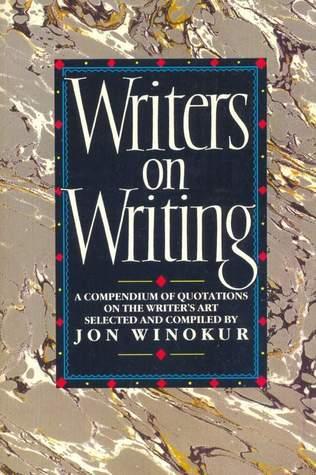 Writers On Writing Jon Winokur