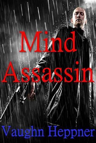 Mind Assassin  by  Vaughn Heppner