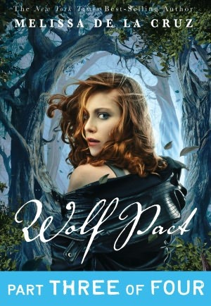 Wolf Pact, Part III (Wolf Pact, #3)  by  Melissa de la Cruz
