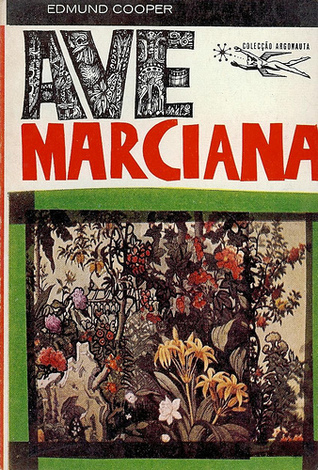 Ave Marciana  by  Edmund Cooper