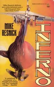 Inferno: A Chronicle of a Distant World Mike Resnick