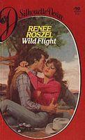 Wild Flight  by  Renee Roszel