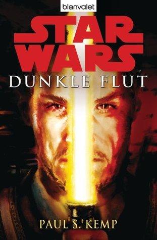 Star Wars Dunkle Flut Paul S. Kemp