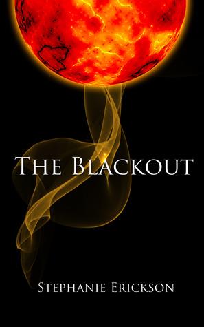 The Blackout Stephanie Erickson