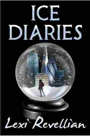 Ice Diaries  by  Lexi Revellian