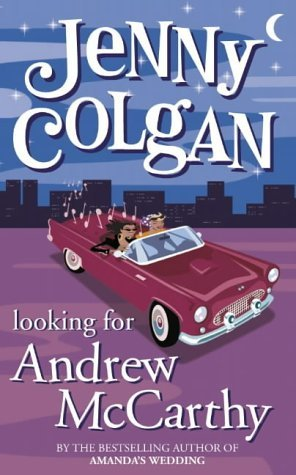 Looking For Andrew Mc Carthy Jenny Colgan