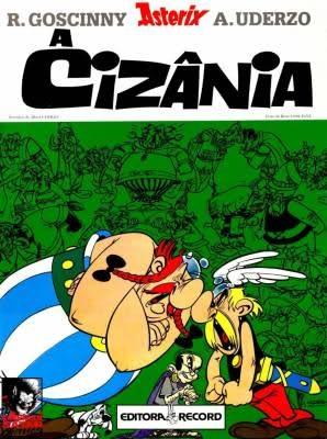 Asterix e a Cizânia (Asterix, #15)  by  René Goscinny