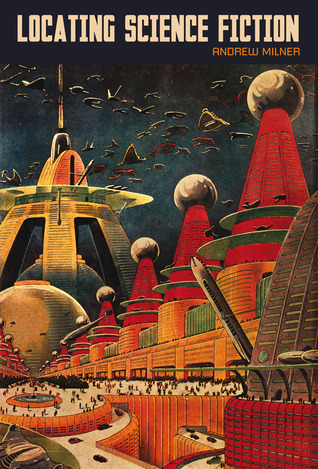 Locating Science Fiction  by  Andrew Milner
