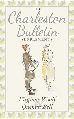 The Charleston Bulletin Supplements Virginia Woolf