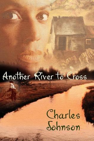 Another River to Cross  by  Charles R. Johnson