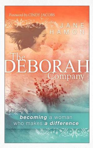 The Deborah Company  by  Jane Hamon