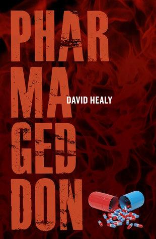 Pharmageddon David Healy