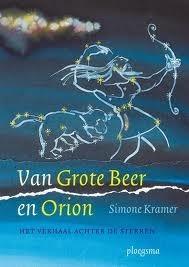 Van Grote Beer en Orion  by  Simone Kramer