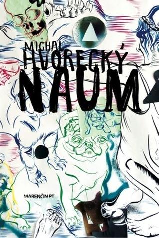 Naum  by  Michal Hvorecký