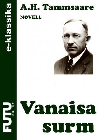 Vanaisa surm A.H. Tammsaare