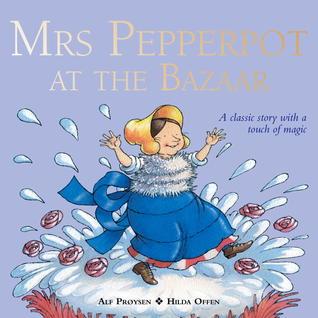 Mrs Pepperpot at the Bazaar  by  Alf Prøysen