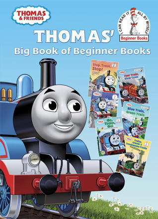 Thomas Big Book of Beginner Books  by  Wilbert Awdry