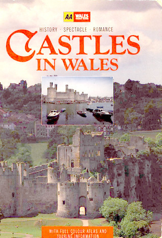 Castles of Wales Automobile Association of Great Britain and the Welsh Tourist Board