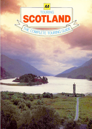 Touring Scotland - The Complete Touring Guide  by  The Automobile Association