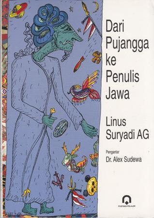 Dari Pujangga ke Penulis Jawa Linus Suryadi