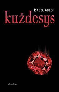 Kuždesys  by  Isabel Abedi