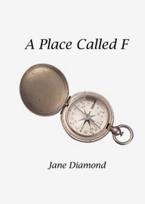 A Place Called F Jane Diamond