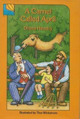 A Camel Called April  by  Diana Hendry