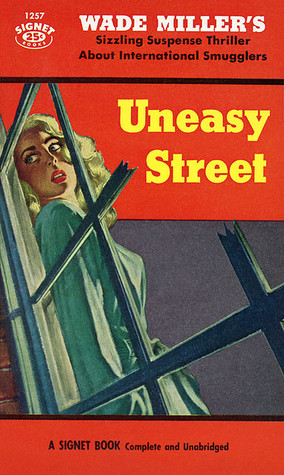 Uneasy Street  by  Wade Miller