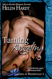 Taming Angelina (Girls of Bakersville, #1)  by  Helen Hardt