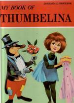 My Book of Thumbelina Jane Carruth