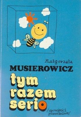 Tym Razem Serio: No, Prawie Małgorzata Musierowicz