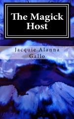 The Magick Host Jacquie Alanna Gallo