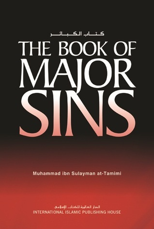 The Book Of Major Sins Muhammad ibn Sulaymân at-Tamimi