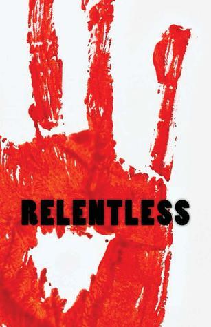 Relentless: A Zombie Novella  by  Sean-Michael Argo