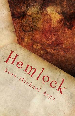 Hemlock  by  Sean-Michael Argo