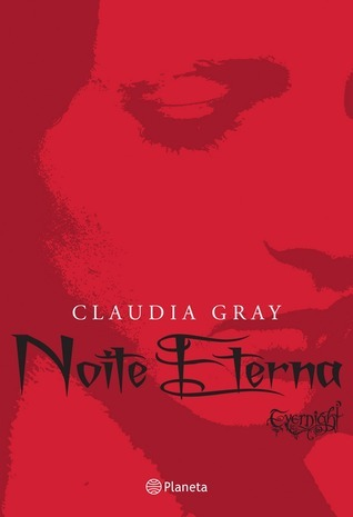 Noite Eterna (Evernight #1) Claudia Gray