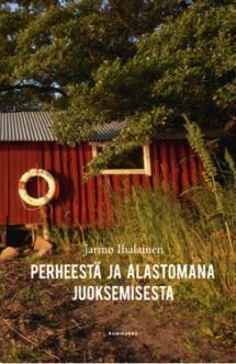 Perheestä ja alastomana juoksemisesta Jarmo Ihalainen
