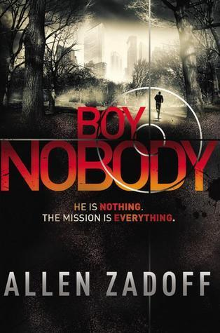 Boy Nobody (Boy Nobody, #1) Allen Zadoff