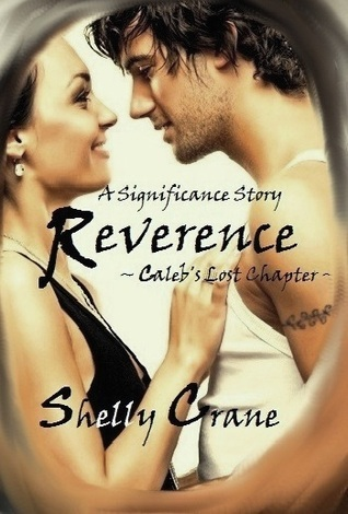 Reverence (Significance, #3.5) Shelly Crane