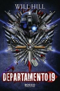 Departamento 19 (Departamento 19, #1)  by  Will Hill