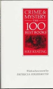 Crime & Mystery: The 100 Best Books  by  H.R.F. Keating