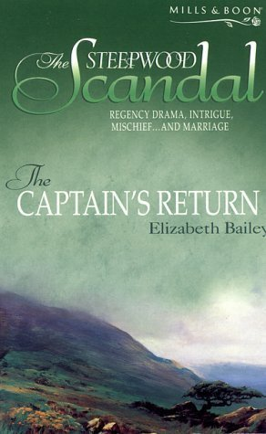 The Captains Return (The Steepwood Scandal, #10) Elizabeth Bailey