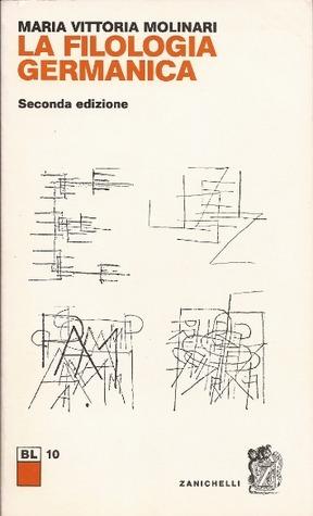 La filologia germanica  by  Maria Vittoria Molinari