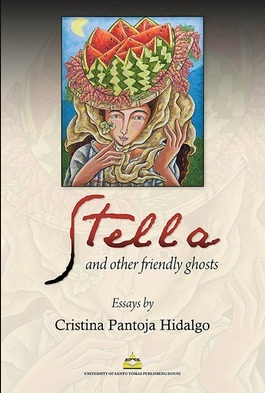 Stella and Other Friendly Ghosts  by  Cristina Pantoja Hidalgo