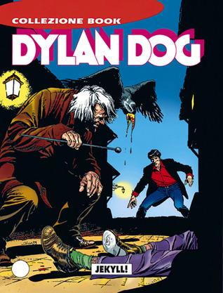Dylan Dog n. 33: Jekyll! Tiziano Sclavi